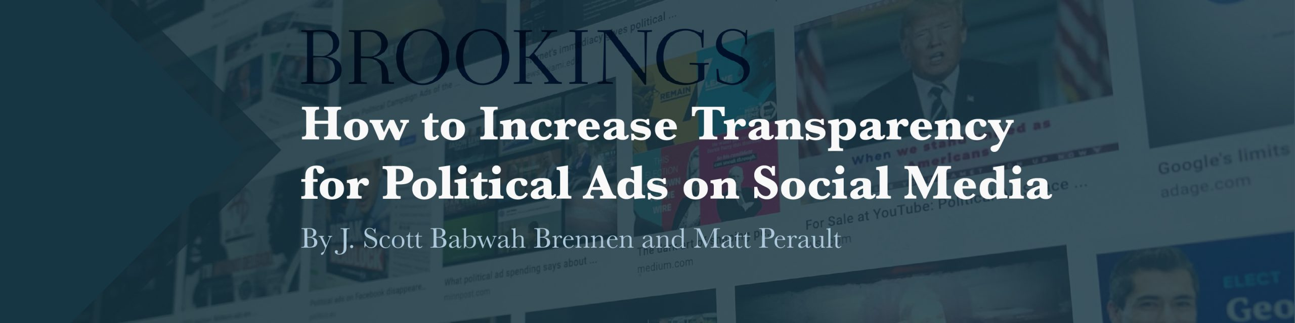 Brookings - How to Increase Transparency for Political Ads on Social Media
