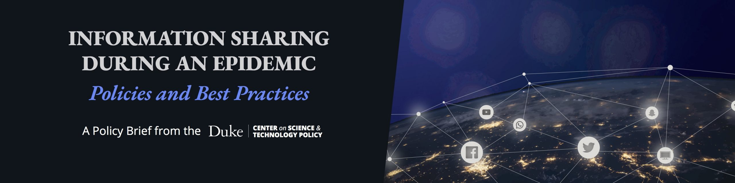Information Sharing during an Epidemic. Policies and Best Practices. A policy brief from the Duke Center on Science & Technology Policy