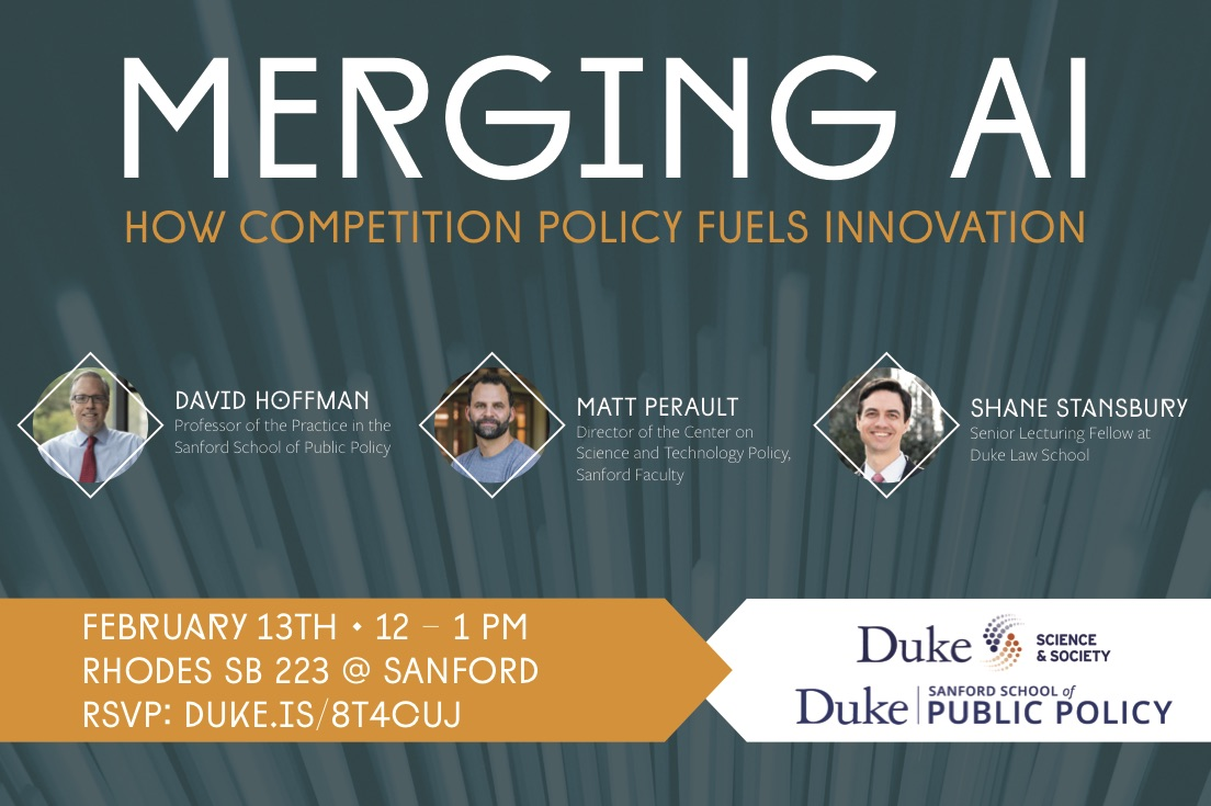 Merging AI on 2/13 in Sanford, Rhodes SB 223, How Competition Policy Fuels Innovation