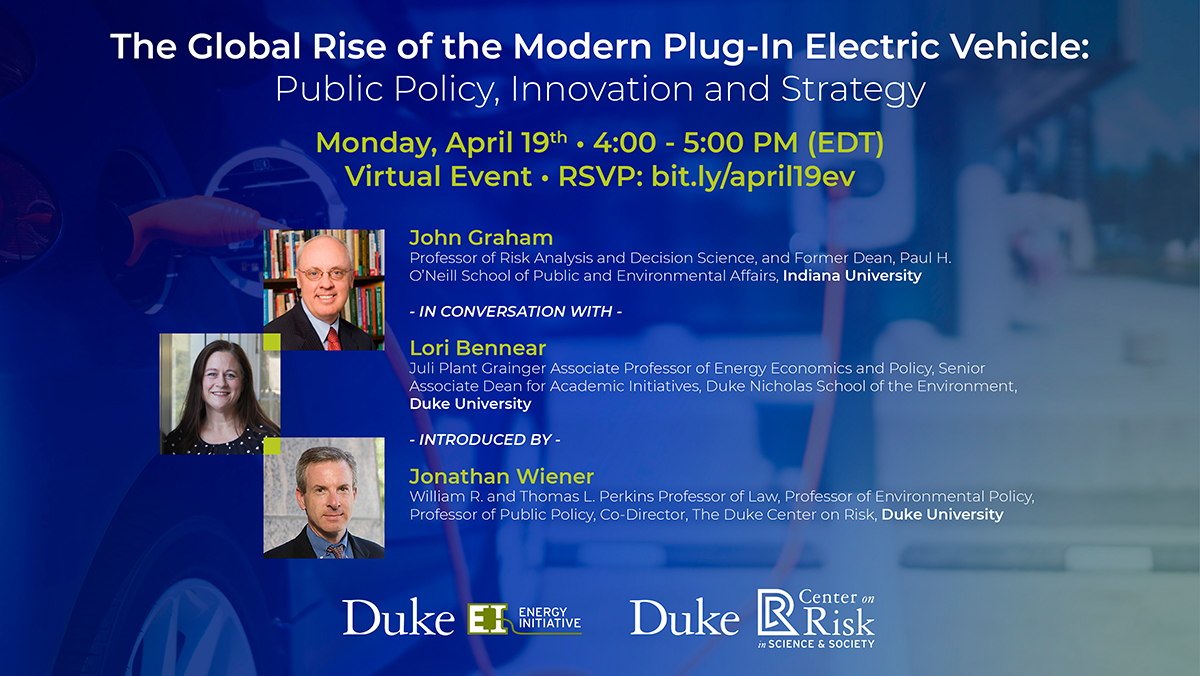 Risk Event, 4.19.21 - THE GLOBAL RISE OF THE MODERN PLUG-IN ELECTRIC VEHICLE: PUBLIC POLICY, INNOVATION AND STRATEGY 4:00 pm - 5:00 pm