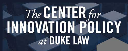 The Center for Innovation Policy at Duke Law
