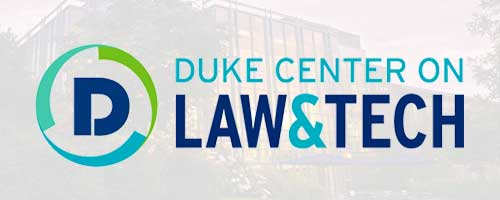 Duke Center on Law & Tech