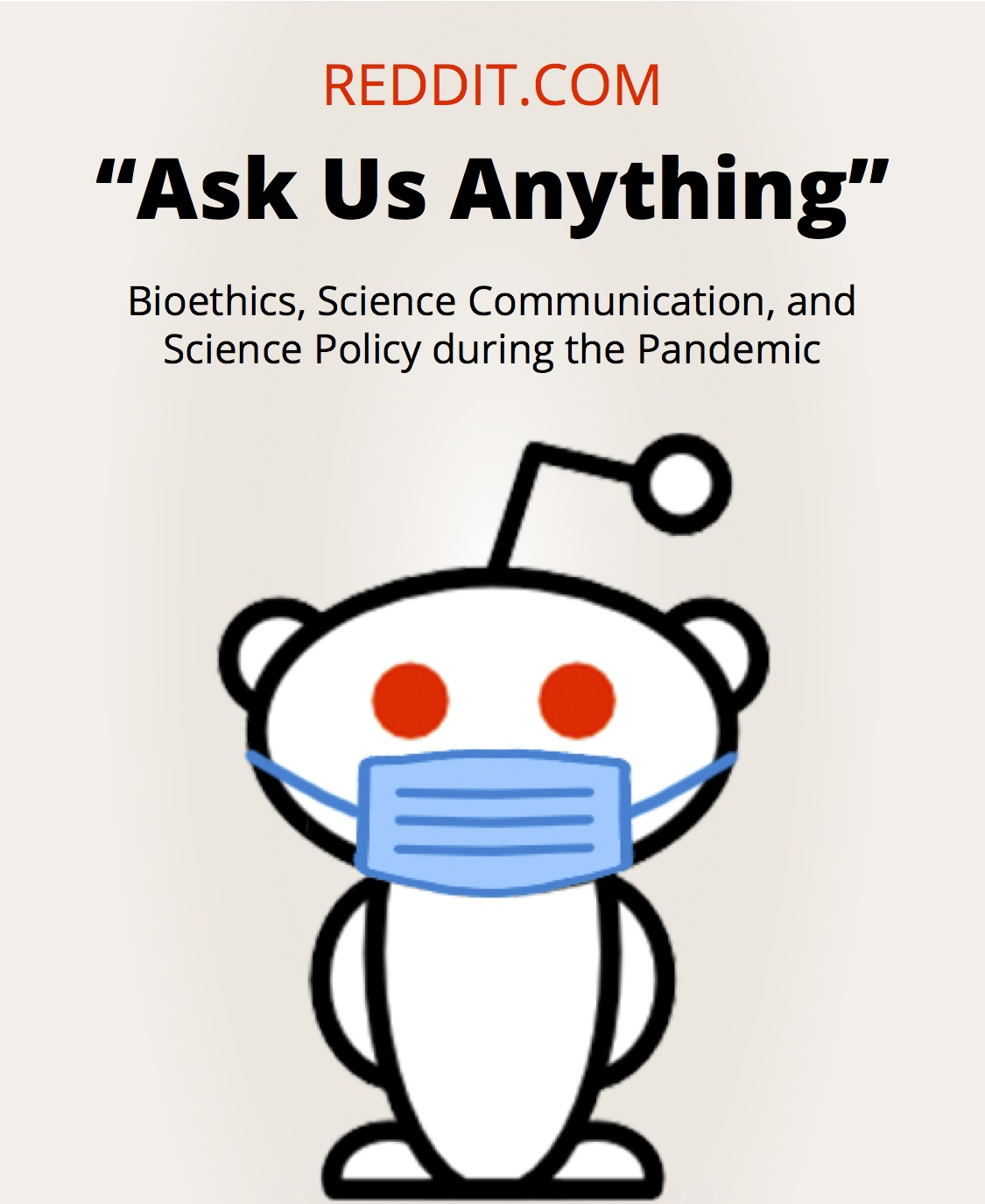 Reddit Ask Me Anything - bioethics, science communication, and science policy